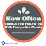 How Often Should I follow Up With Prospects